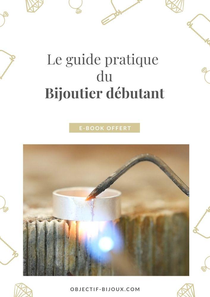 Guide pratique du bijoutier débutant